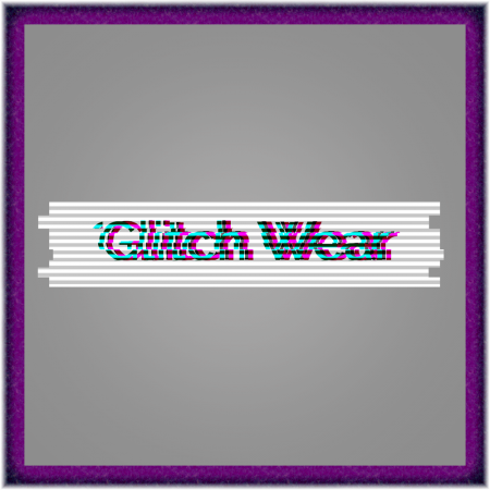Glitch-Wear